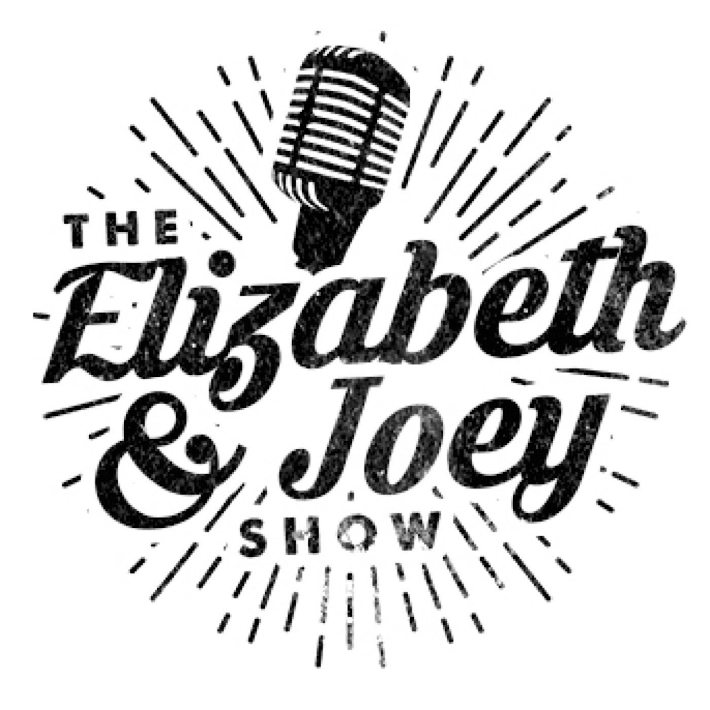 The Elizabeth & Joey Show