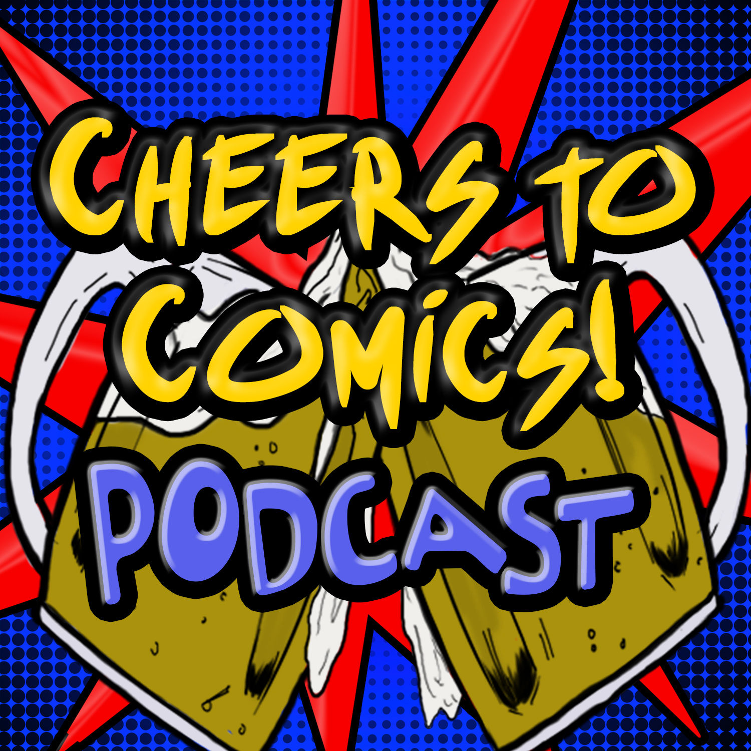 Cheers To Comics! Podcast